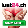 Schweizer Erotik Anzeigen - Lust24.ch